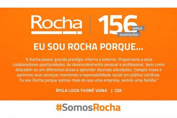 NOSSOS COLABORADORES COMPARTILHAM O MOTIVO DE SEREM ROCHA!