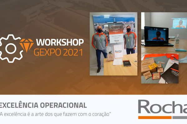 WORKSHOP GEXPO 2021 - EXCELÊNCIA OPERACIONAL